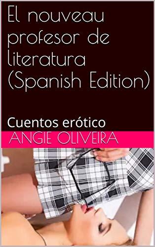 El nouveau profesor de literatura de Angie Oliveira