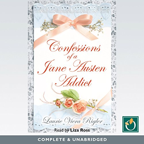 Page de couverture de Confessions of a Jane Austen Addict