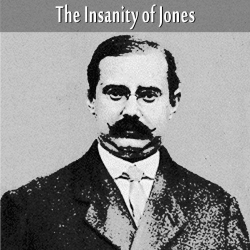The Insanity of Jones cover art