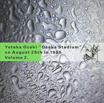 OSAKA STADIUM on August 25th in 1985 Vol.2