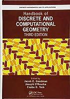 Handbook of Discrete and Computational Geometry (Discrete Mathematics and Its Applications)