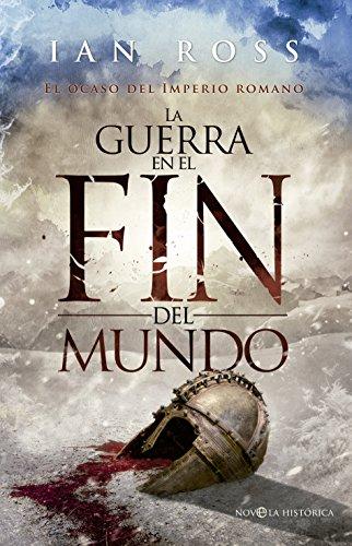 La guerra en el fin del mundo (Novela histórica) eBook: Ross, Ian ...