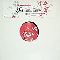 We got the love (1995) / Vinyl Maxi Single [Vinyl 12'']