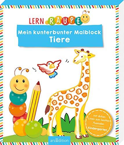 Lernraupe - Mein kunterbunter Malblock Tiere (Kindergarten-Lernraupe)