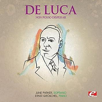 Luca: Non posso disperar (Digitally Remastered)