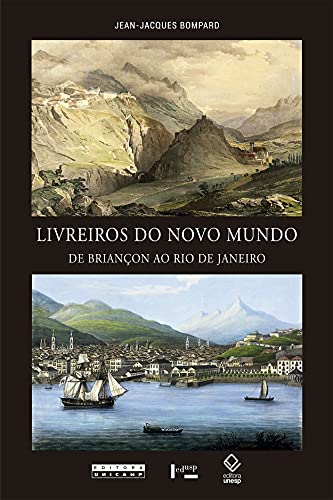Livreiros do Novo Mundo: de Briançon ao Rio de Janeiro