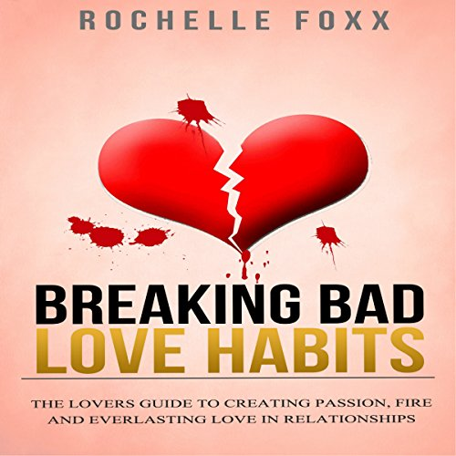 Relationships: Breaking Bad Love Habits audiobook cover art