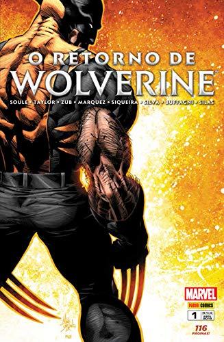 O Retorno de Wolverine - Volume 1
