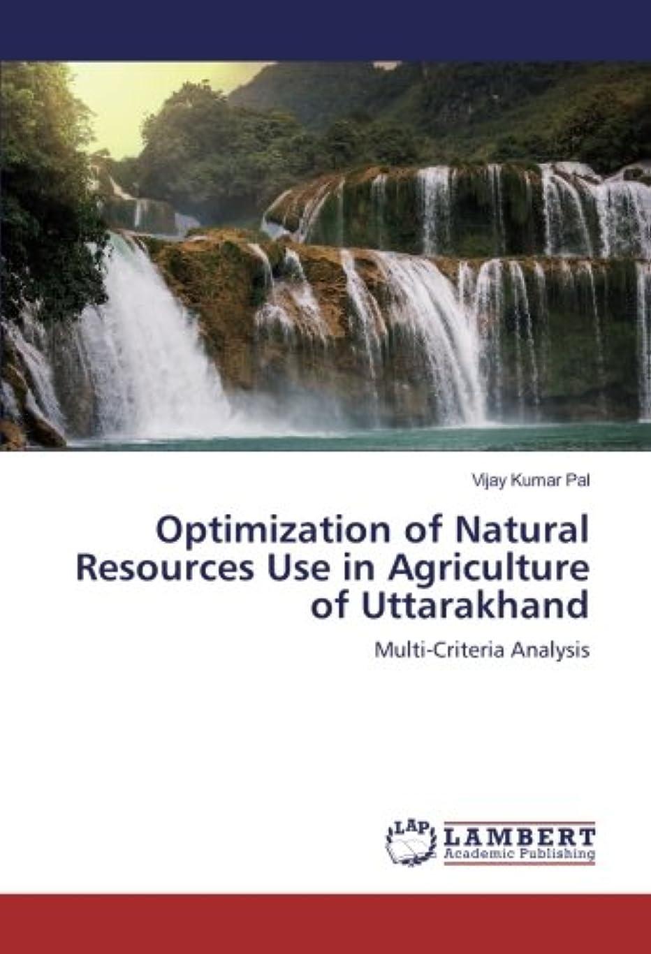 クライアント審判メンテナンスOptimization of Natural Resources Use in Agriculture of Uttarakhand: Multi-Criteria Analysis