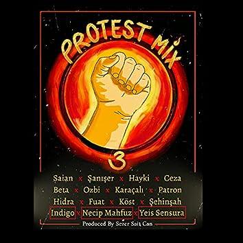 Protest Mix 3 (Bölüm1) (Sezer Sait Can Remix)