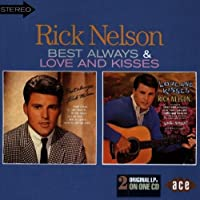 Best Always / Love and Kisses by Rick Nelson
