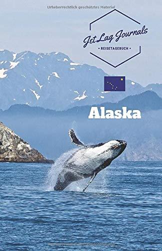 Alaska Reisetagebuch: Erinnerungsbuch zum Ausfüllen | Urlaubstagebuch zum Selberschreiben für den Alaska Urlaub | Reisetagebuch Alaska Kreuzfahrt