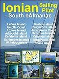 South Ionian eAlmanac (Ionian Sailing Pilot) (English Edition)...