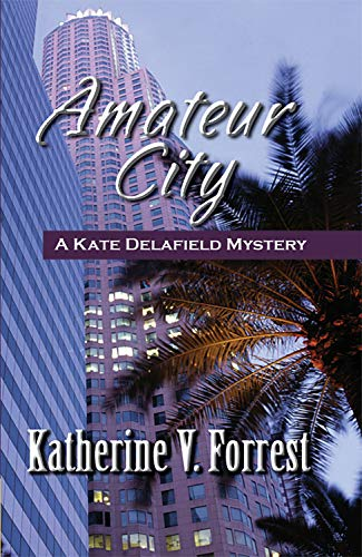 Amateur City (A Kate Delafield Mystery Series, 2)