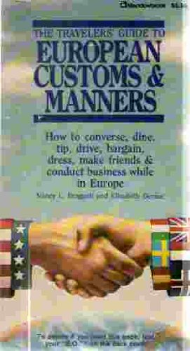 Price comparison product image The travelers' guide to European customs & manners ;: How to converse,  dine,  tip,  drive,  bargain,  dress