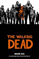 The Walking Dead 6: A Continuing Story of Survival Horror