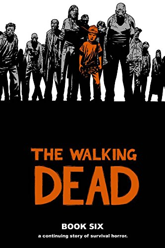 The Walking Dead Book 6-