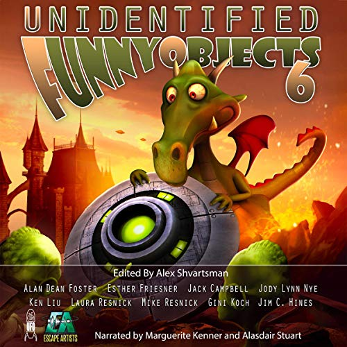 Unidentified Funny Objects 6 audiobook cover art