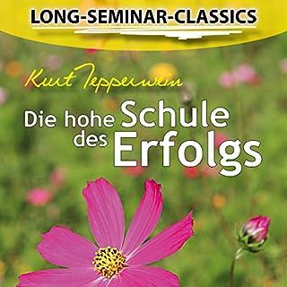 Die hohe Schule des Erfolgs (Long-Seminar-Classics) Titelbild