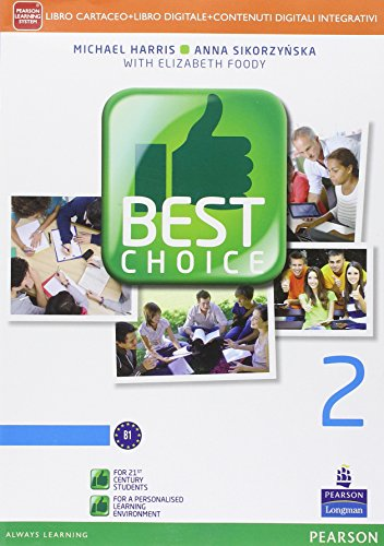 Best choice. Per le Scuole superiori. Con e-book. Con espansione online (Vol. 2)
