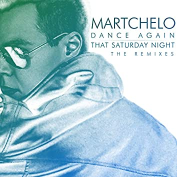 Dance Again / That Saturday Night: The Remixes