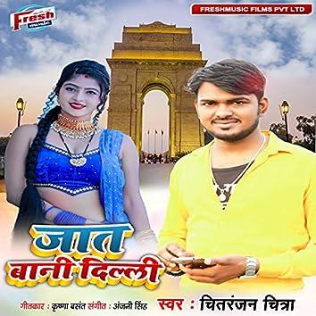 Jat Bani Delhi