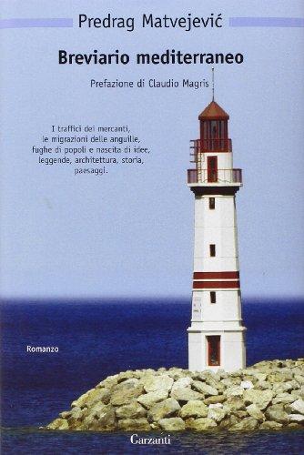 Breviario mediterraneo (Nuova biblioteca Garzanti)