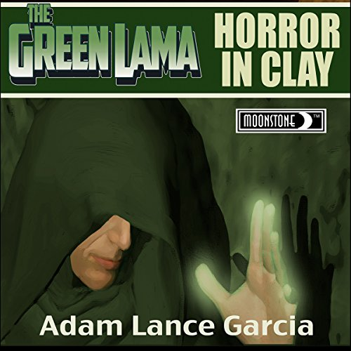 The Green Lama: Horror in Clay audiobook cover art