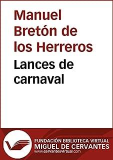 Lances de carnaval (Biblioteca Virtual Miguel de Cervantes) (Spanish Edition)