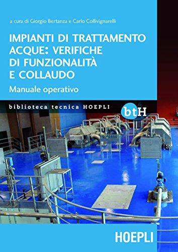 Impianti di trattamento acque: verifiche di funzionalità e collaudo: Manuale operativo