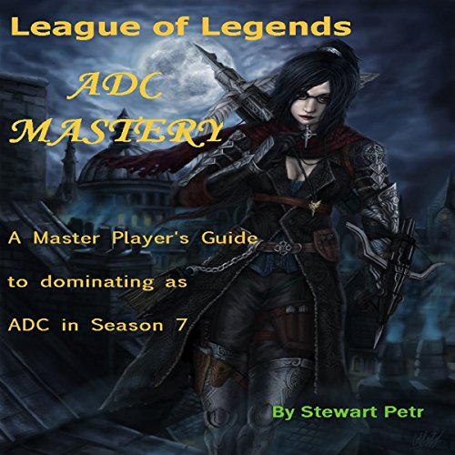 League of Legends ADC Mastery Titelbild