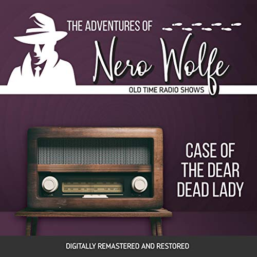 Couverture de The Adventures of Nero Wolfe: Case of the Dear Dead Lady