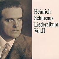 Lieder Album 2 by Heinrich Schlusnus (1994-03-22)