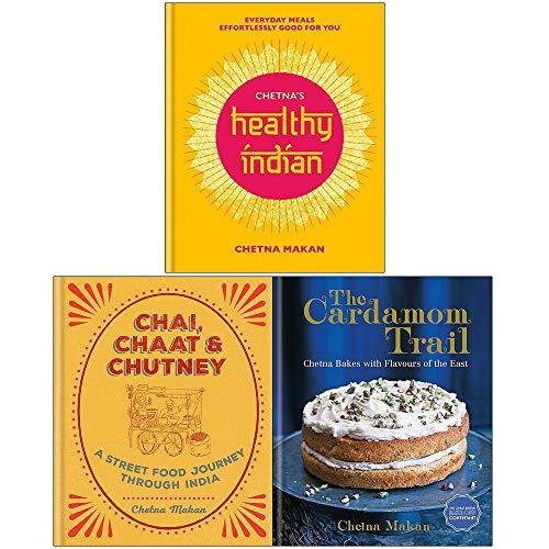 Chetna Makan Collection 3 Books Set (Chetnas Healthy Indian, Chai Chaat & Chutney, Cardamom Trail)