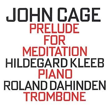 John Cage: Prelude For Meditation