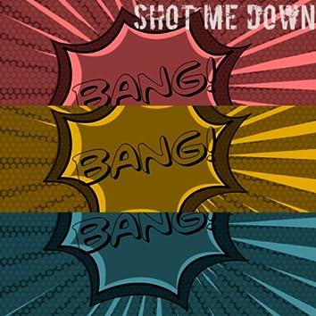 My Baby Shot Me Down - Bang Bang