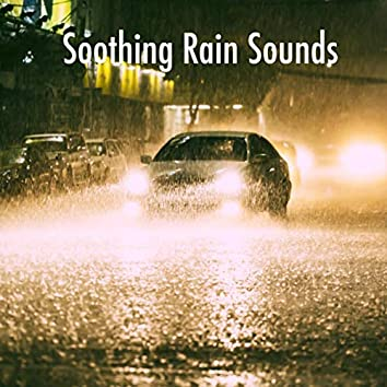 Soothing Rain Sounds