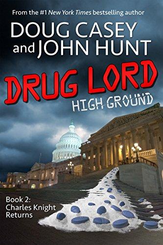 Drug Lord (High Ground Novels Book 2)