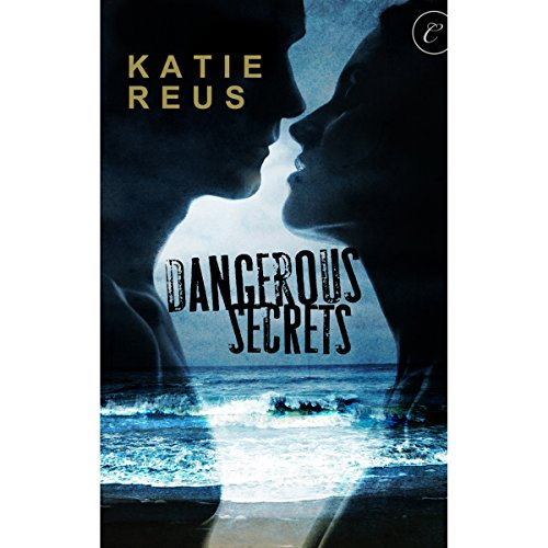 Dangerous Secrets audiobook cover art
