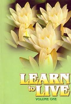 Learn to Live-Volume 1 by [Swami Jagadatmananda]