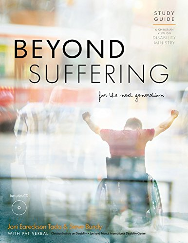 Beyond Suffering for the Next Generation - Study Guide: A Christian View on Disability Ministry