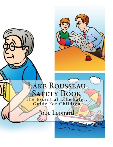 Lake Rousseau Safety Book: The Essential Lake Safety Guide For Children