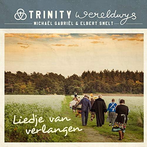 Trinity Wereldwijs, Elbert Smelt & Michaël Gabriël