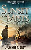 Sunset in the Mists - The Dark Draws the Curtain: Christian Mystery & Suspense Romance (The Evynsford Chronicles Book 1)