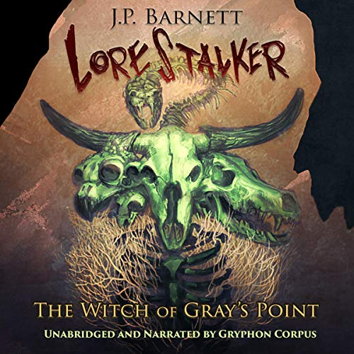 The Witch of Gray's Point Audiobook By J.P. Barnett cover art