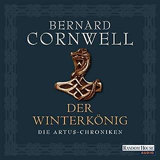 Der Winterkönig     Die Artus-Chroniken 1              Autor:                                                                                                                                 Bernard Cornwell                               Sprecher:                                                                                                                                 Gerd Köster                      Spieldauer: 24 Std. und 9 Min.     487 Bewertungen     Gesamt 4,0
