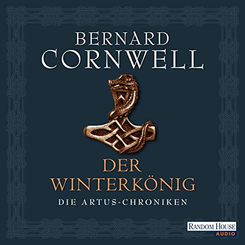 Der Winterkönig: Die Artus-Chroniken 1