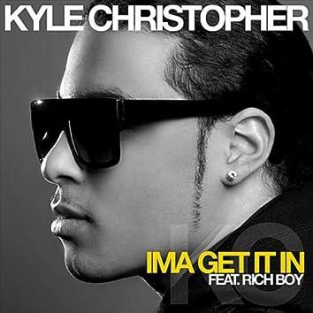 Ima Get It In (feat. Rich Boy)