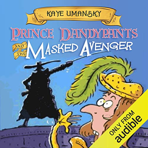 Couverture de Prince Dandypants and the Masked Avenger