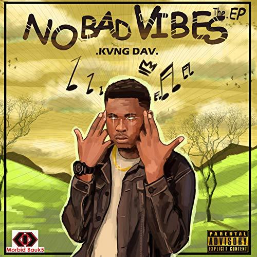 No Bad Vibes [Explicit] Image